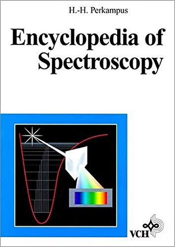 Encyclopedia of Spectroscopy By Heinz-Helmut Perkampus