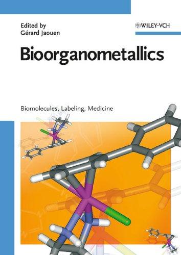 Bioorganometallics By Gerard Jaouen