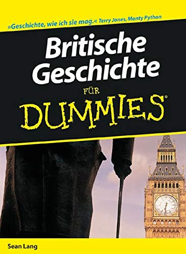 Britische Geschichte fur Dummies von Sean Lang