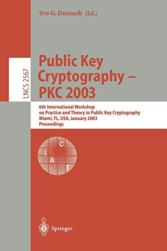 Public Key Cryptography - PKC 2003 By Yvo Desmedt