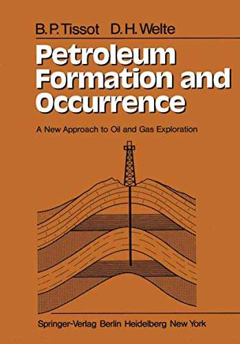 Petroleum Formation and Occurrence By B Tissot