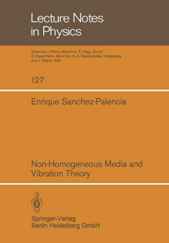 Non-Homogeneous Media and Vibration Theory By Enrique Sanchez-Palencia