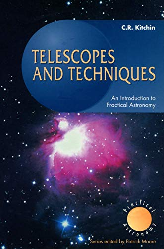 Telescopes and Techniques By Christopher R. Kitchin