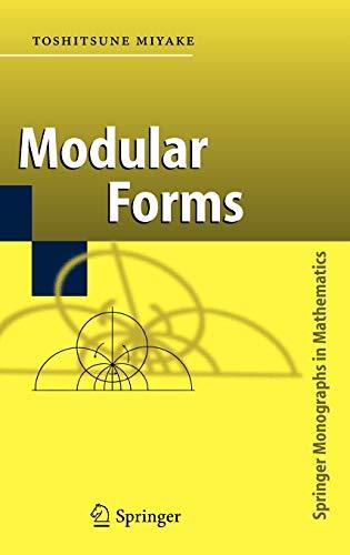 Modular Forms By Toshitsune Miyake