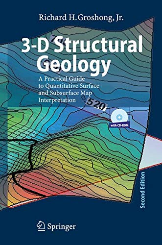 3-D Structural Geology By Richard H. Groshong