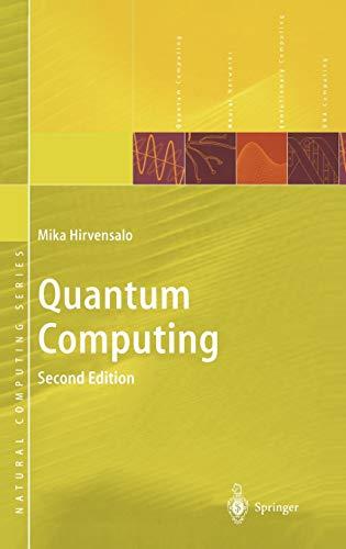 Quantum Computing (Natural Computing Series) By Mika Hirvensalo