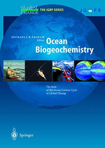 Ocean Biogeochemistry By Volume editor Michael J. R. Fasham