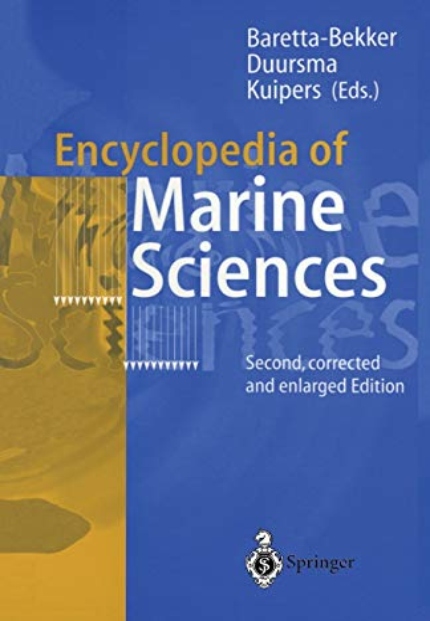 Encyclopedia of Marine Sciences By Hanneke J.G. Baretta-Bekker