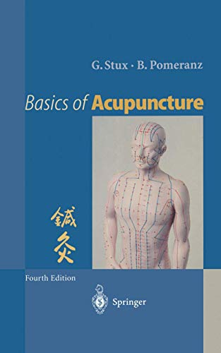 Basics of Acupuncture by Gabriel Stux