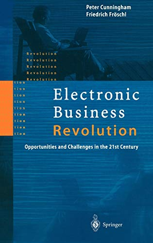 Electronic Business Revolution By Peter Cunningham