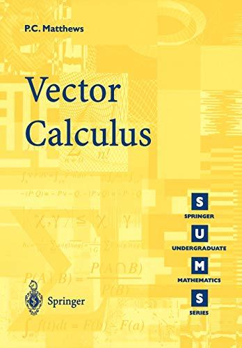 Vector-Calculus-Springer-Undergraduate-Mathe-by-Matthews-Paul-C-3540761802
