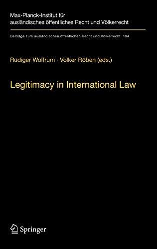 Legitimacy in International Law By Rudiger Wolfrum