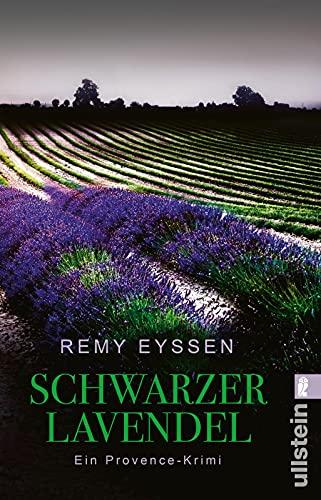 Schwarzer Lavendel: Leon Ritters zweiter Fall By Remy Eyssen