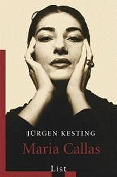 Maria Callas von Jurgen Kesting
