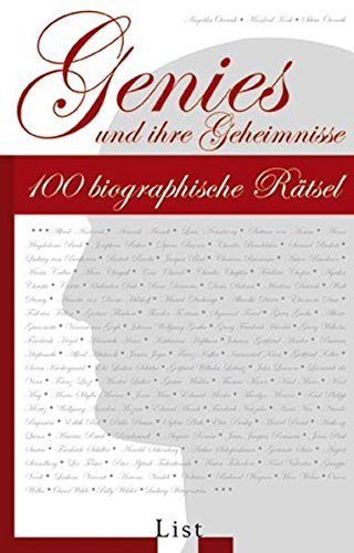 Genies und ihre Geheimnisse: 100 biographische Rätsel