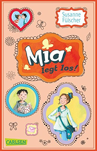 Mia, Band 01: Mia legt los!