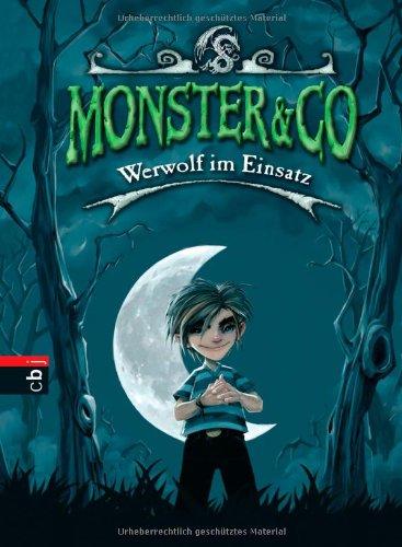 Monster & Co - Werwolf im Einsatz: Band 1 By Beastly Boys