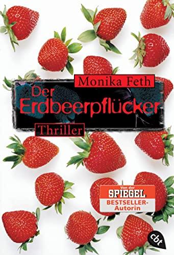 Der Erdbeerpflücker By Monika Feth