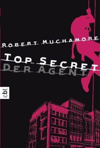 Top Secret - Der Agent By Robert Muchamore