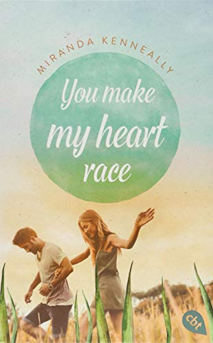 You make my heart race By Miranda Kenneally