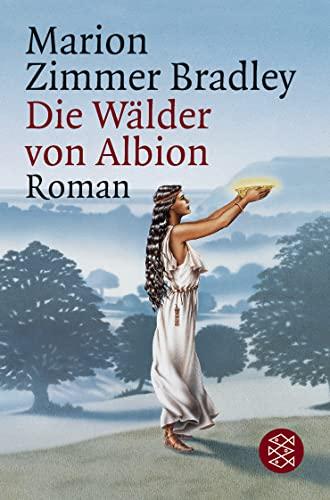 Die Walder Von Albion By Marion Bradley Bradley