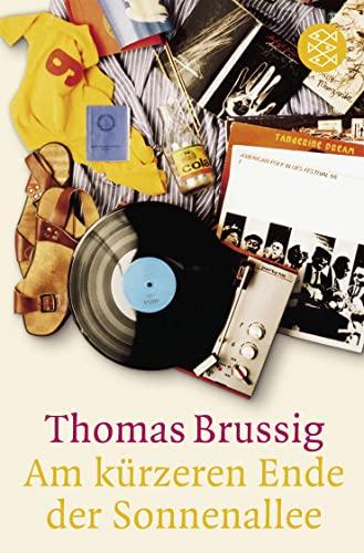 Am kurzeren Ende der Sonnenallee von Thomas Brussig