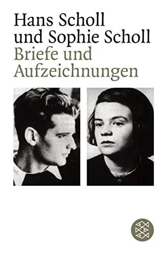 Briefe Und Aufzeichnungen von Sophie Scholl