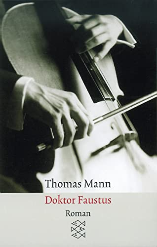 Doktor Faustus By Thomas Mann