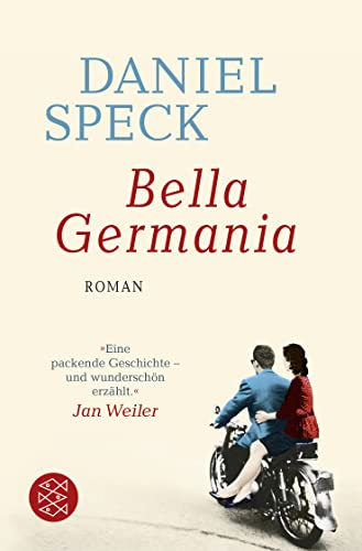 Bella Germania By Daniel Speck