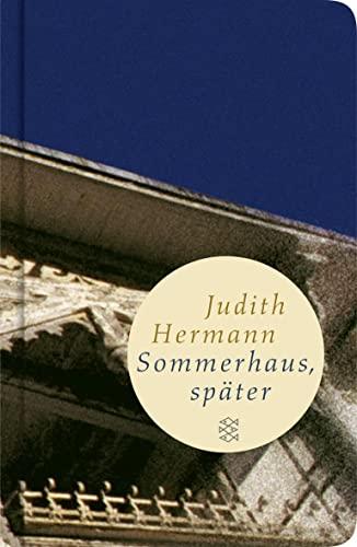 Sommerhaus, spater von Judith Hermann