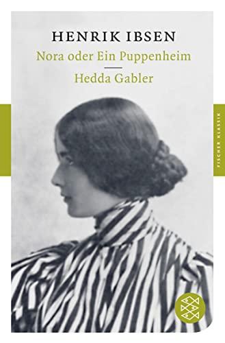 Nora oder Ein Puppenheim / Hedda Gabler By Henrik Ibsen