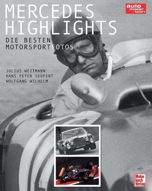 Mercedes Highlights: Die besten Motorsportfotos