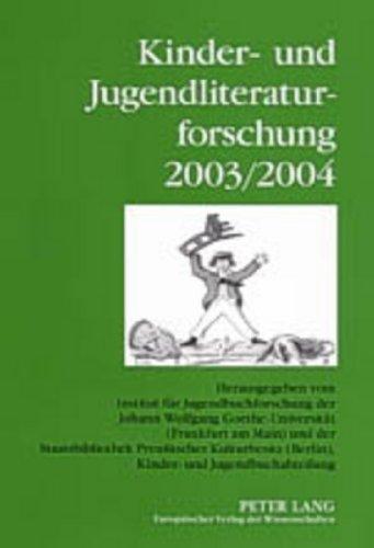Kinder- Und Jugendliteraturforschung 2003/2004 By Bernd Dolle-Weinkauff