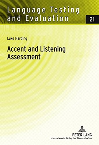 Accent and Listening Assessment By Luke Harding