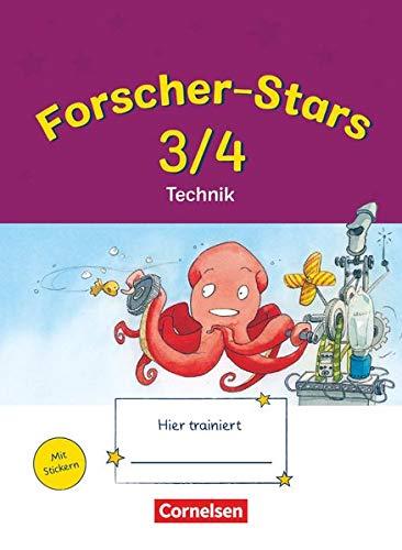 Forscher-Stars 3./4. Schuljahr. Technik: Übungsheft. Mit Lösungen