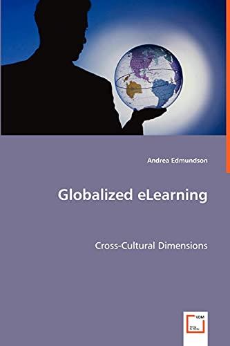 Globalized Elearning By Andrea Edmundson (eWorld Learning, USA)