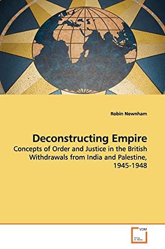 Deconstructing Empire By Robin Newnham