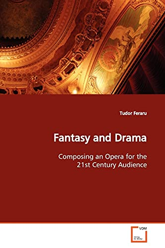 Fantasy and Drama By Tudor Feraru