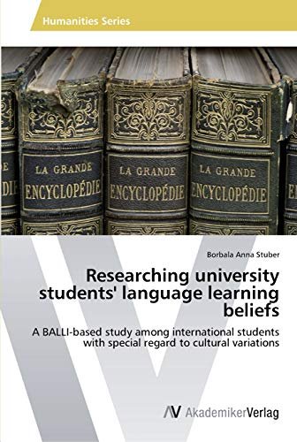 Researching university students' language learning beliefs By Borbala Anna Stuber