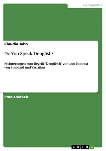 Do You Speak Denglish? By Claudia Jahn