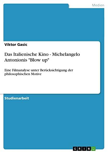 Das Italienische Kino - Michelangelo Antonionis Blow up By Viktor Gasic