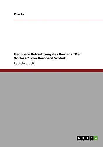 Genauere Betrachtung des Romans Der Vorleser von Bernhard Schlink By Mina Fu