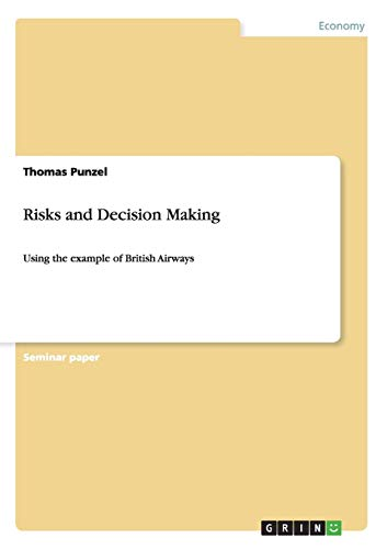 Risks and Decision Making By Thomas Punzel