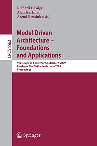 Model Driven Architecture - Foundations and Applications By Richard F. Paige