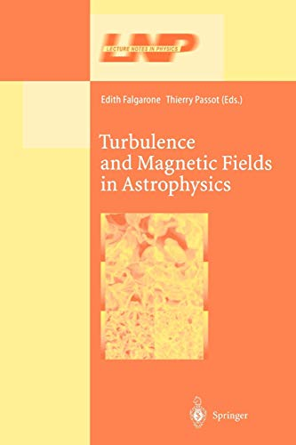 Turbulence and Magnetic Fields in Astrophysics By Edith Falgarone
