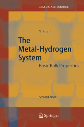 The Metal-Hydrogen System By Yuh Fukai