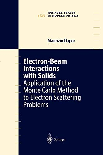 Electron-Beam Interactions with Solids By Maurizio Dapor