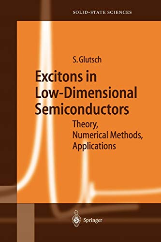 Excitons in Low-Dimensional Semiconductors By Stephan Glutsch