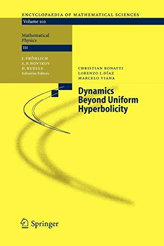 Dynamics Beyond Uniform Hyperbolicity By Christian Bonatti