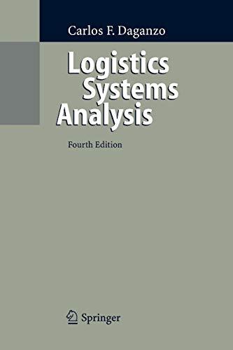 Logistics Systems Analysis By Carlos F. Daganzo